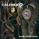 "Caliber 666 ""Blood Fueled Chaos"""