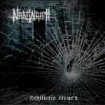 """Nadiwrath """"Nihilistic Stench"""""""