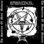 "Embrional/Empheris ""The Spectrum of Metal Madness"""