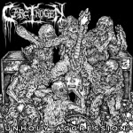 "Carcinogen ""Unholy Aggression"""