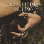 "Crushing Blow ""Cease Fire"""