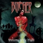 "Butcher ""Welcome to the Night"""