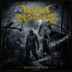 "Dira Mortis ""The Cult of the Dead"""