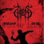 "Hiems ""Worship or Die"""