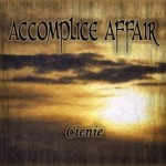 "Accomplice Affair ""Cienie"""