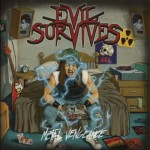 "Evil Survives ""Metal Vengeance"""