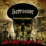 "Repressor ""Welcome to Reality"""