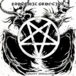 "Pandemic Genocide  ""Mighty Apocalypse"""