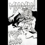 "Madman ""Force of Sound"""