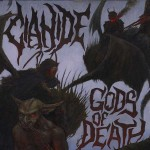 "Cianide ""Gods of Death"""