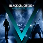"Black Crucifixion ""Hope of Retaliation"""