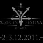 Informacja od organizatora Szczecin Chaos Festival 2011