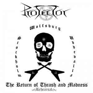 "Protector ""The Return of Thrash and Madness"""