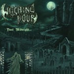 "Witching Hour ""Past Midnight…"""