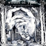 "Woods of Ypres ""Woods 5: Grey Skies & Electric Light"""