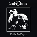 "DeadThorn ""Daleko od Boga"""