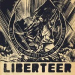 "Liberteer ""Better to Die on Your Feet than Live on Your Knees"""