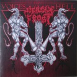 "Deadly Frost ""Voices From Hell"""