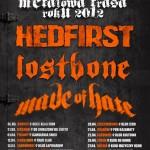 Metalowa Trasa Roku 2012: Hedfirst, Lostbone, Made Of Hate, Stonegrave; Rzeszów, Klub Od Zmierzchu Do Świtu; 31.03.2012