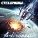 "Cyclophonia ""Impact is Imminent"""