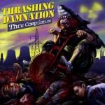 """Thrashing Damnation Thru Compilation"" Various Artists"