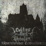 """Cultes des Ghoules """"Spectres over Transylvania"""""""