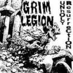"Grim Legion ""Unholy Resurrection"""