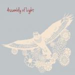 """Assembly Of Light """"Assembly Of Light"""""""
