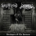 "Deception / Demonic Slaughter ""Worshippers of the Darkness"""