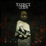 "Extinct Gods ""Wartribe"""