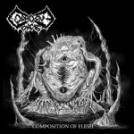 """Corrosive Carcass """"Composition of Flesh"""""""