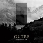 "Outre ""Tranquility"""