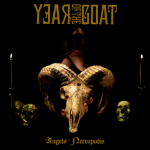 "Year Of The Goat ""Angels' Necropolis"""