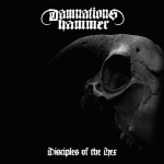 "Damnations Hammer ""Disciples of the Hex"""