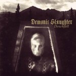 "Demonic Slaughter ""Downfall"""