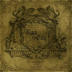 Black Oath  Ov Qliphoth and Darkness