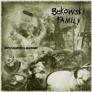 Bukowski Family_Unpleasantries Abundant_EP_cover_20131367173084