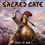 """Sacred Gate """"Tides of War"""""""