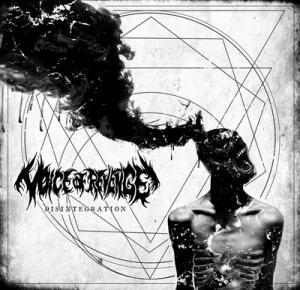 Voice of Revenge  Disintegration