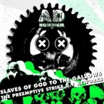 """Ad Hominem """"Slaves of God to the Gallows (The Preemptive Strike 0.1 Reworks)"""""""