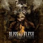 """Bliss of Flesh """"Beati Pauperes Spiritu"""""""