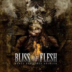 Bliss of Flesh  Beati Pauperes Spiritu