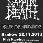 Napalm Death, Armed For Apocalypse, Toxic Bonkers; Kraków, Klub Kwadrat; 22.11.2013