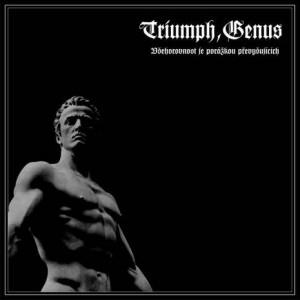 Triumph, Genus Všehorovnost je porážkou převyšujících