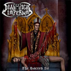 Diabolical Imperium  The Sacred Lie