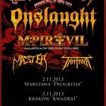 Slaughterfest: Onslaught, M-pire of Evil, Master, Tantara; Kraków, Klub Kwadrat; 3.11.2013