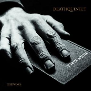 Deathquintet  Godwork
