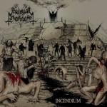"""Burial Hordes """"Incendium"""""""
