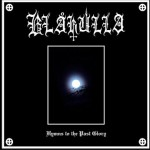 "Blakulla ""Hymns to the Past Glory"""