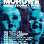 Bewitching The Polonia 2014: Morowe, Mord'A'Stigmata, Thaw; Kraków, Klub Rotunda; 28.02.2014